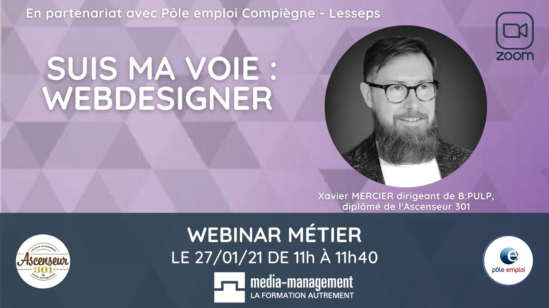 tout savoir sur le métier de webdesigner webinar Xavier Mercier
